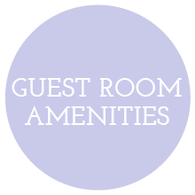 GUEST ROOM AMENITIES