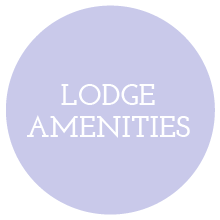 LUXURY LODGE AMENITIES